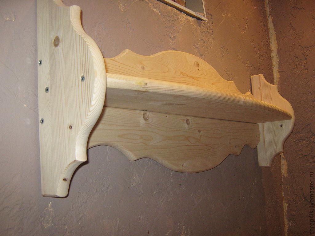 Как сделать деревянные полочки своими руками